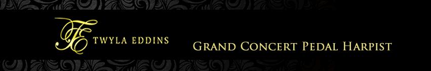Twyla Eddins - Grand Concert Harpist.